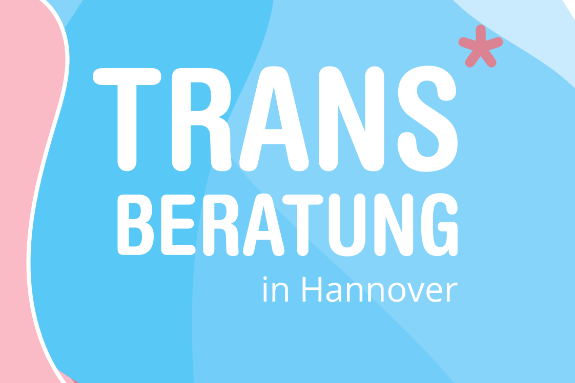 """Flyer """"Trans* Beratung in Hannover"""""""